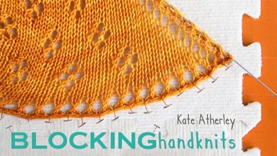 Blocking Handknits with Knitty's Senior Tech Editor, Kate Atherley