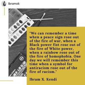 img shows quote by Ibram X Kendi